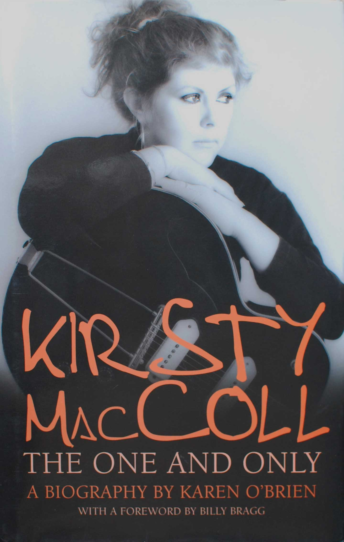 Kirsty MacColl, The One and Only, by Karen O'Brien
